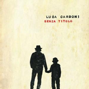 Luca Carboni torna dopo 5 anni con Seza Titolo