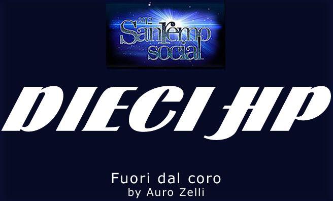 """Dieci hp e Sanremo Social…una scelta """"Fuori dal Coro"""""""