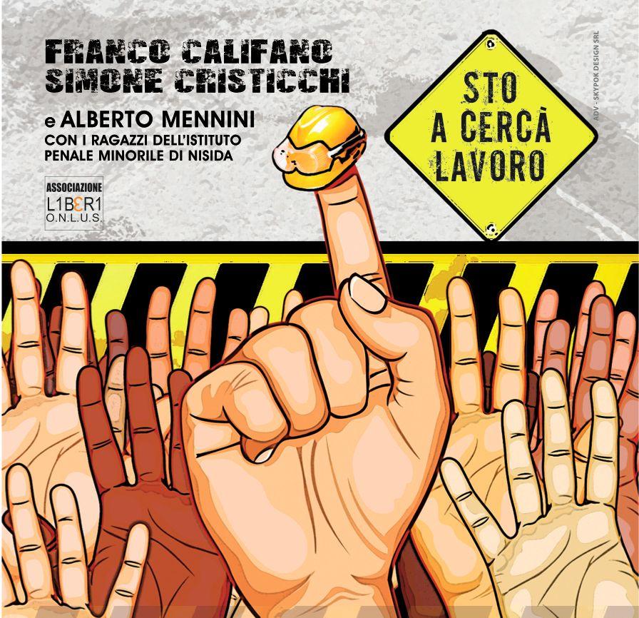 Cover_STO A CERCA' LAVORO_Califano- Cristicchi