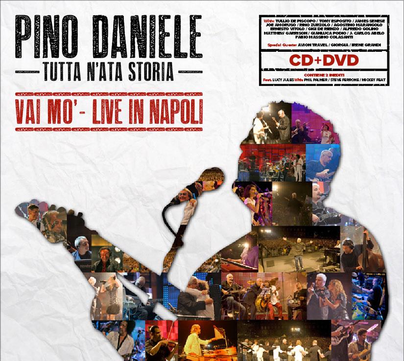 Cover TUTTA N'ATA STORIA – VAI MO' – LIVE IN NAPOLI_Pino Daniele